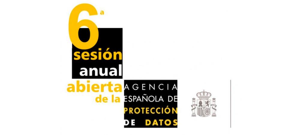 6ª Sesión Anual Abierta de la Agencia Española de Protección de Datos