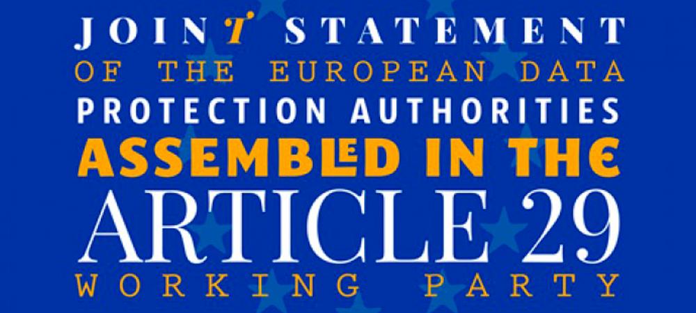 Declaración conjunta de las autoridades de protección de datos europeas